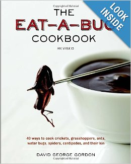 The Eat-a-Bug Cookbook to improve your shtf skills.