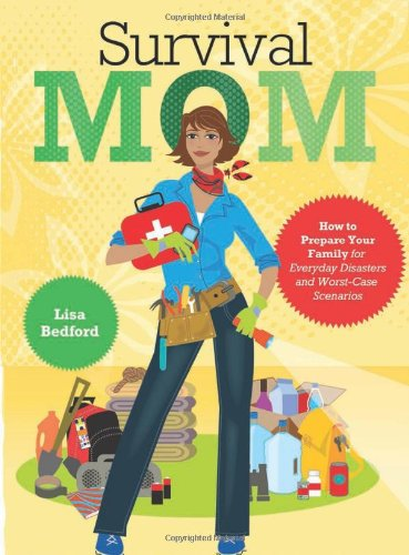 Survival Mom by Lisa Bedford